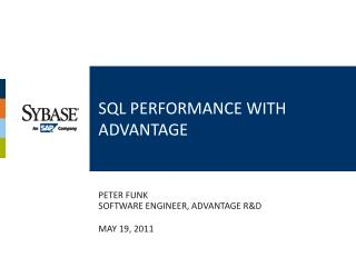 SQL performance with advantage