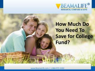 How Much Do You Need To Save for College Fund