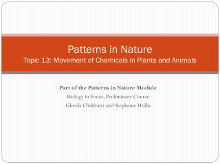 Patterns in Nature Topic 13: Movement of Chemicals in Plants and Animals