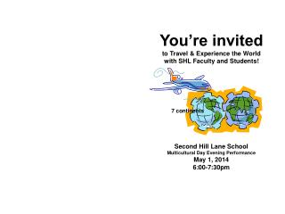 You're invited to Travel & Experience the World  with SHL Faculty and Students!