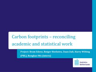 Carbon footprints  – reconciling  academic and statistical work