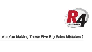 Are You Making These Five Big Sales Mistakes?