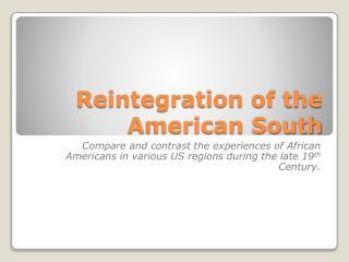 Reintegration of the American South