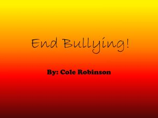End Bullying!
