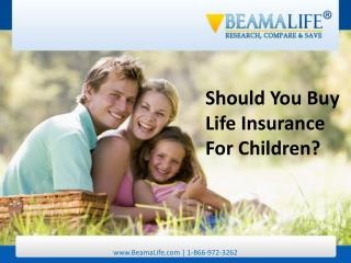 Should You Buy Life Insurance For Children