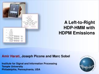 A Left-to- Right HDP - HMM with  HDPM  Emissions