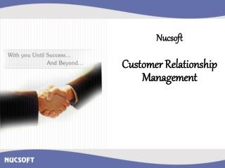 Nucsoft Customer Relationship Management