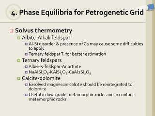 4. Phase  Equilibria  for  Petrogenetic  Grid