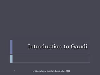 Introduction to Gaudi