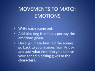 MOVEMENTS TO MATCH EMOTIONS
