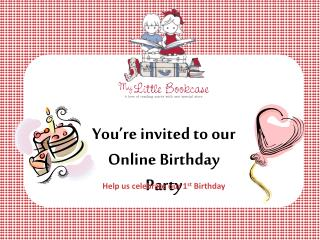 You're invited to our  Online Birthday Party