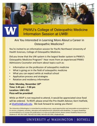 PNWU's College of Osteopathic Medicine Information  S ession at UWB!