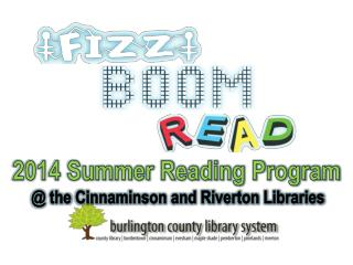 @ the  Cinnaminson and Riverton Libraries