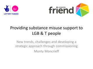 Providing substance misuse support to LGB & T people