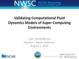 Validating Computational Fluid Dynamics Models of Super Computing Environments