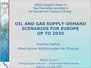 OIL AND GAS SUPPLY-DEMAND SCENARIOS FOR EUROPE  UP TO 2030