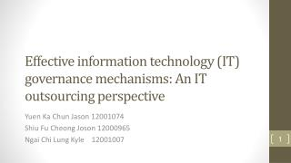 Effective information technology (IT) governance mechanisms: An IT outsourcing perspective