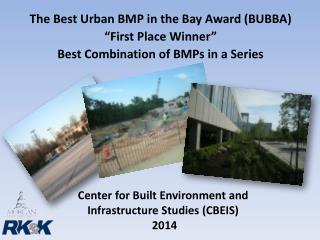 Center for Built Environment and Infrastructure  Studies (CBEIS)  2014