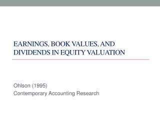 Earnings,  Book values, and Dividends in equity valuation