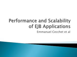 Performance and Scalability of EJB Applications