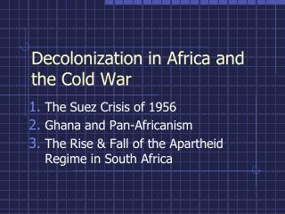 Decolonization in Africa and the Cold War