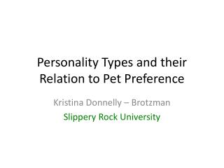 Personality Types and their Relation to Pet Preference