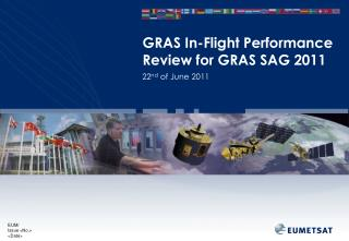 GRAS In-Flight Performance Review for GRAS SAG 2011
