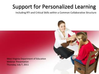 Support for Personalized Learning