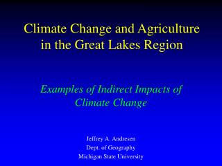 Climate Change and Agriculture in the Great Lakes Region
