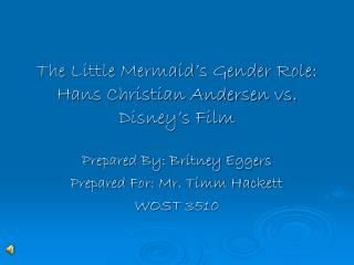 The Little Mermaid's Gender Role: Hans Christian Andersen vs. Disney's Film