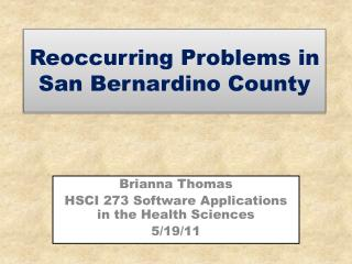 Reoccurring Problems in San Bernardino County