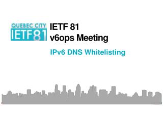 IETF 81 v6ops Meeting