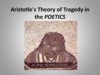 Aristotle's  Theory of  Tragedy in  the  POETICS