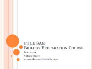 FTCE SAE  Biology Preparation Course