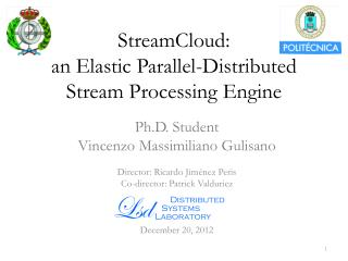 StreamCloud: an Elastic Parallel-Distributed Stream Processing Engine