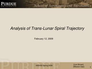 Analysis of Trans-Lunar Spiral Trajectory