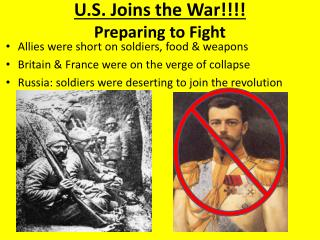 U.S. Joins the War!!!! Preparing  to  Fight