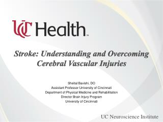 Stroke: Understanding and Overcoming Cerebral Vascular Injuries
