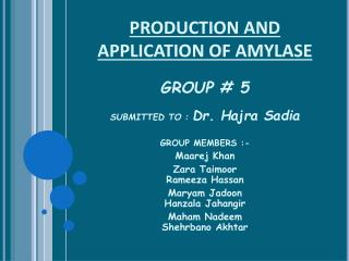 PRODUCTION AND APPLICATION OF AMYLASE