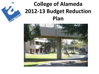 College of Alameda 2 012-13 Budget Reduction  Plan