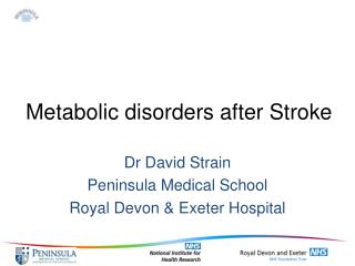 Metabolic disorders after Stroke