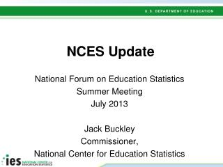 NCES Update