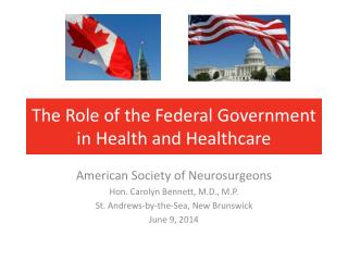 The Role of the Federal Government in Health and Healthcare