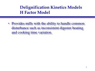 Delignification Kinetics Models H Factor Model