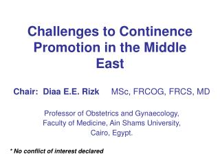 Challenges to Continence Promotion in the Middle East