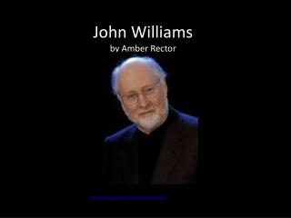 John Williams by Amber Rector