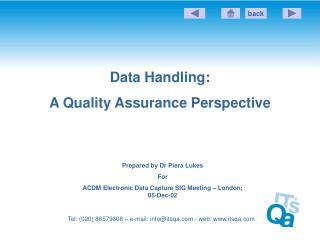 Data Handling: A Quality Assurance Perspective
