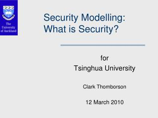 Security  Modelling :  What is Security?
