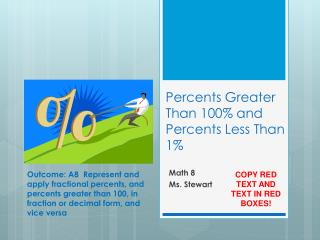 Percents Greater Than 100% and Percents Less Than 1%