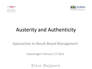 Austerity and  Authenticity